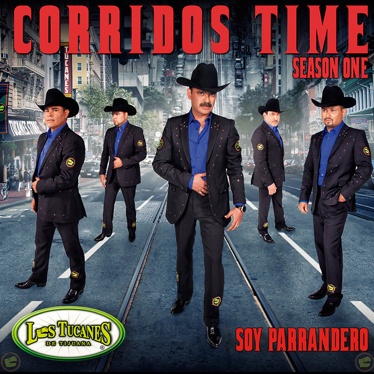 Corridos Time - Season One