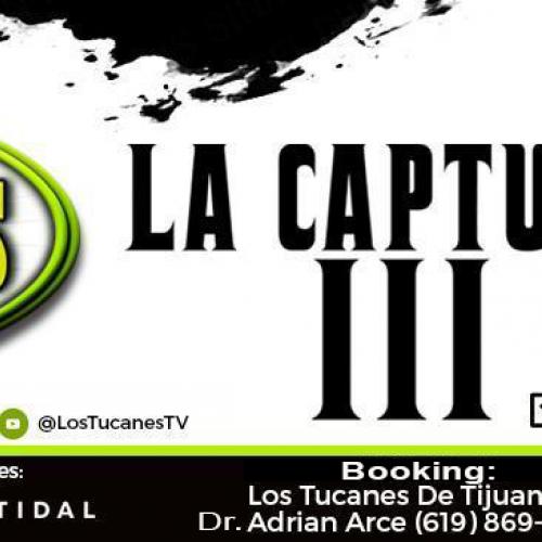 """Lanzamiento sencillo """"La Captura III"""""""